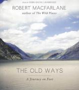 The Old Ways [Audio]
