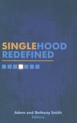 Singlehood Redefined