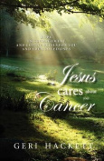 Jesus Cares about Your Cancer