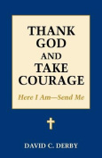 Thank God and Take Courage