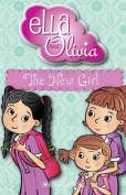 The New Girl (Ella and Olivia)