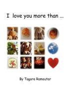 I Love You More Than ...