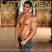 Latin Men Wall Calendar: 2013