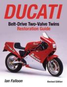 Ducati Belt-Drive Two Valve Twins