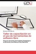 Taller de Capacitacion En El USO de Herramientas de Software Libre [Spanish]
