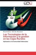 Las Tecnologias de La Informacion y La Gestion En Las Cajas Rurales [Spanish]
