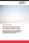 El Homosexual En La Frontera Americana [Spanish]