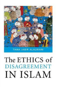 Ethics of Disagreement in Islam