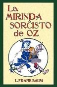 La Mirinda Sorchisto de Oz  [EPO]