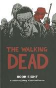 The Walking Dead, Book 8