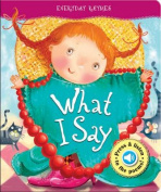 What I Say (Everyday Rhymes) [Board book]