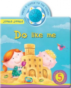Do Like Me (Jingle-Jangle) [Board book]