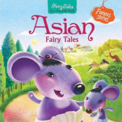 Asian Fairy Tales (Fairy Tales from Around the World) [Board book]