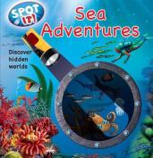 Sea Adventures (Spot It!) [Board book]