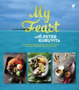 My Feast with Peter Kuruvita