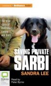 Saving Private Sarbi [Audio]