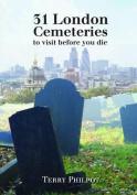31 London Cemeteries