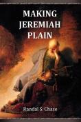 Making Jeremiah Plain