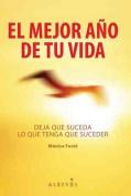 El Mejor Ano de Tu Vida [Spanish]