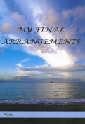 My Final Arrangments [Paperback]