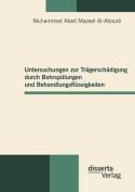 Untersuchungen Zur Tr Gersch Digung Durch Bohrsp Lungen Und Behandlungsfl Ssigkeiten [GER]