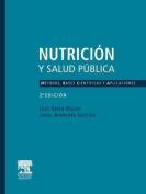 Nutrici N y Salud P Blica. M Todos, Bases Cient Ficas y Aplicaciones [Spanish]