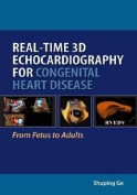 Real-Time 3D Echocardiography for Congenital Heart Disease