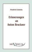 Erinnerungen an Anton Bruckner [GER]