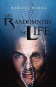 The Randomness of Life