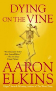 Dying on the Vine (Gideon Oliver Mysteries