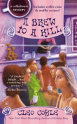 A Brew to a Kill (Coffeehouse Mysteries