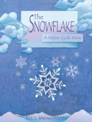 Snowflake: A Water Cycle Story