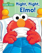 Night, Night Elmo! (Sesame Street