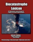 Biocatastrophe Lexicon