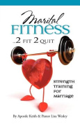 Maritual Fitness...2 Fit 2 Quit