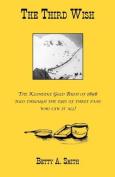 The Third Wish-The Klondike Gold Rush of 1898