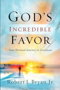 God's Incredible Favor