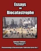Essays on Biocatastrophe