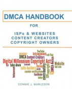 Dmca Handbook for ISPs, Websites, Content Creators, & Copyright Owners