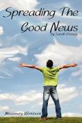 Spreading the Good News