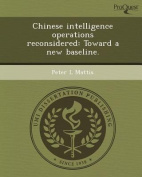 Chinese Intelligence Operations Reconsidered