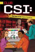 The Case of the Digital Deception (Club Csi