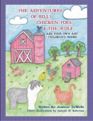 The Adventures of Billy Chicken Toes & the Wolf  : Add Your Own Art Children's Books