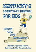 Kentucky's Everyday Heroes for Kids