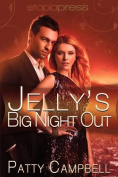 Jelly's Big Night Out