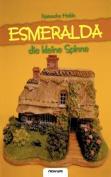Esmeralda. Die Kleine Spinne [GER]