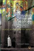 The Ethiopian Orthodox Tawahido Church