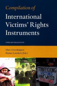 Compilation of International Victims' Rights Instruments