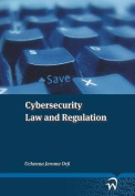 Cybersecurity Law and Regulation
