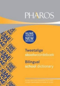 Pharos Tweetalige Skoolwoordeboek/Pharos Bilingual School Dictionary
